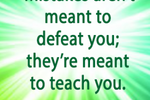 http://temp_thoughts_resize.s3.amazonaws.com/64/0938a0006d11e6b48e23b3f4b651f1/mistakes-dont-defeat-teach-300x300.png